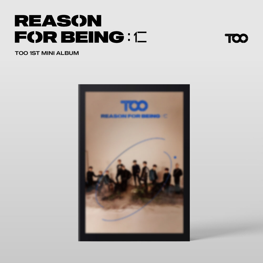 dysTOOpia Ver/티오오(TOO) - 미니 1집 앨범 [REASON FOR BEING:인(仁)]